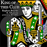 Eoghan Bourke ft. Chanine - King Of This Club