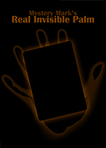 Mystery Mark - Real Invisible Palm
